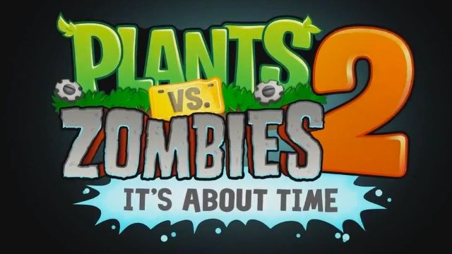 "The Time is Near! ""Plants vs Zombies 2: It's About Time"" Releases in Australia and New Zealand"