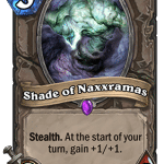 Shade of Naxxramas - Hearthstone: Curse of Naxxramas Card
