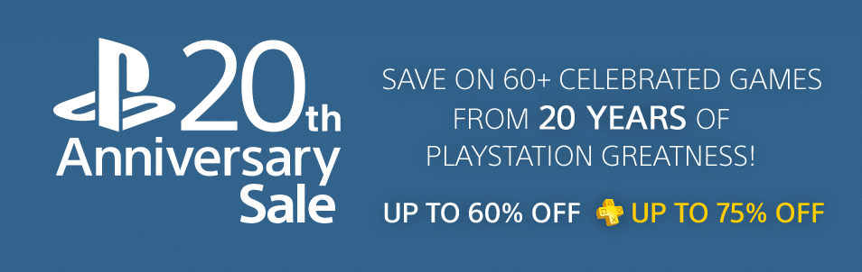 PlayStation 20th Anniversary Digital Sale Through January 19th!