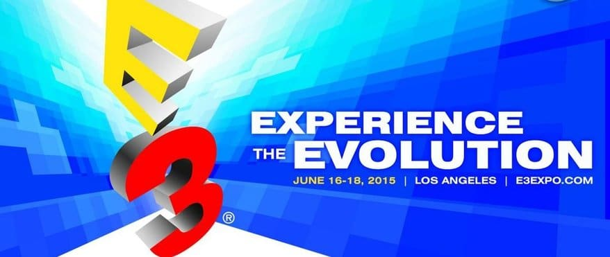 E3 2015 Press Conference Schedule - Otherwise Known As Three Days of Insanity!