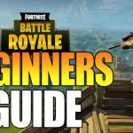 Fortnite Beginner's guide