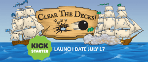 Kickstarter of the Week: Clear the Decks!