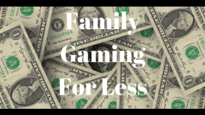 Family Gaming for Less Part 3 - More Hardware Concerns!