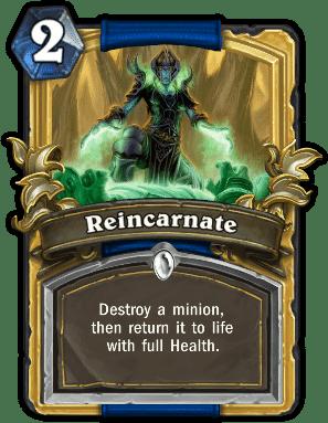 Reincarnate - Hearthstone: Curse of Naxxramas card