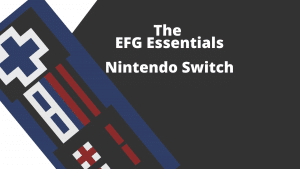 A rectangular image with a stylized image of a controller on the left and the words The EFG Essentials - nintendo switch on the right